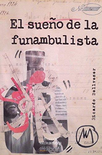 El sueño de la funambulista: Antologia poetica (Vuelta de tuerca)