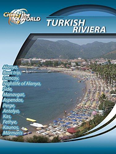 cities-of-the-world-turkish-riviera-turkey-ov