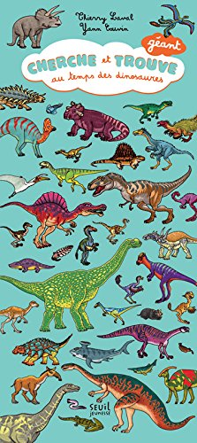 Cherche et trouve géant au temps des dinosaures par Thierry Laval