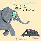 L'éléphant et la souris