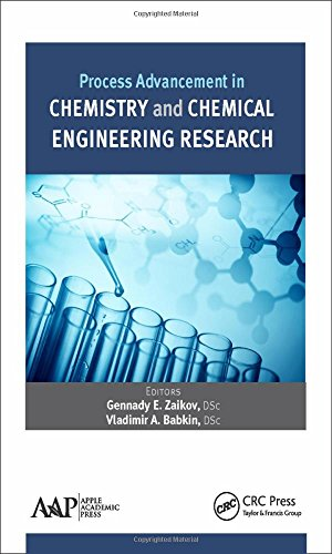 Process Advancement in Chemistry and Chemical Engineering Research -