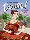 Danse !, Tome 3 - Tout peut arriver
