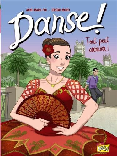Danse !, Tome 3 : Tout peut arriver