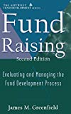 Fund Raising: Evaluating and Managing the Fund Development Process (Nsfre/Wiley Fund ...