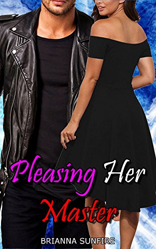 Pleasing Her Master: BDSM Romance Erotica