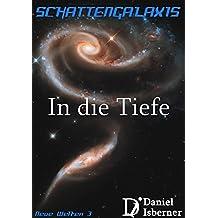 Schattengalaxis - In die Tiefe: Neue Welten 3