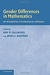 Gender Differences in Mathematics: An Integrative Psychological Approach by Ann M. Gallagher (2005-03-24)