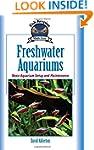 Freshwater Aquariums: Basic Aquarium...