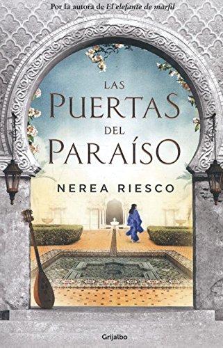 Las Puertas Del Paraíso (NOVELA HISTÓRICA)