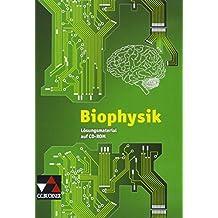 Biophysik Lehrermaterial: Physik Oberstufe