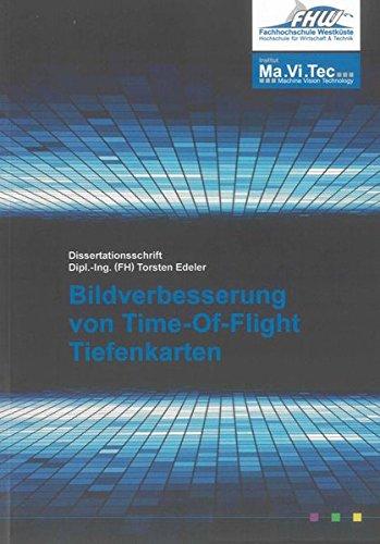 Bildverbesserung von Time-Of-Flight Tiefenkarten (Berichte aus der Informatik)