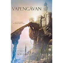 Vapengåvan (Åttonde Boken Av Trollkarlens Ring) (Swedish Edition)