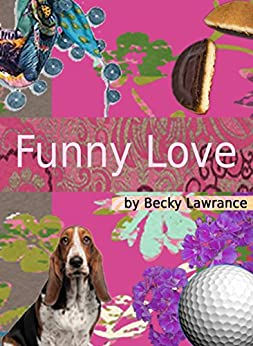 Funny Love by [Lawrance, Becky]