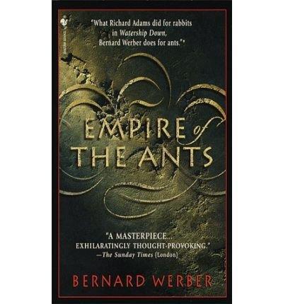 [Empire of the Ants] [by: Bernard Werber]