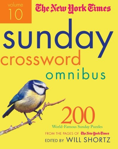 the-new-york-times-sunday-crossword-omnibus-200-world-famous-sunday-puzzles-from-the-pages-of-the-ne