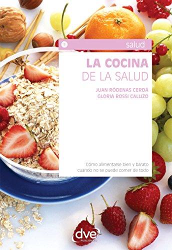 Descargar Libro La cocina de la salud de Juan Ródenas Cerdá