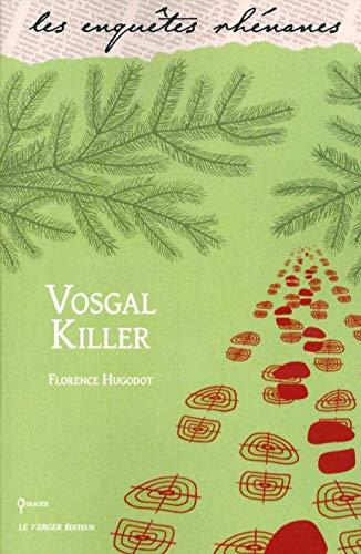 Vosgial Killer par  Florence HUGODOT
