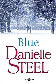 Blue par Danielle Steel