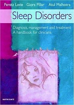 Sleep Disorders: Diagnosis Management And Treatment por Atul Malhotra Md epub