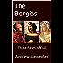 The Borgias: Three Faces of Evil