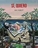 Sí, quiero (Spanish Edition)