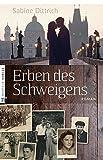Erben des Schweigens - Sabine Dittrich