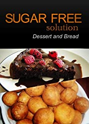 Sugar-Free Solution - Dessert and Bread Recipes - 2 book pack