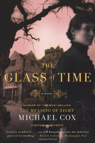 The Glass of Time: The Secret Life of Miss Esperanza Gorst