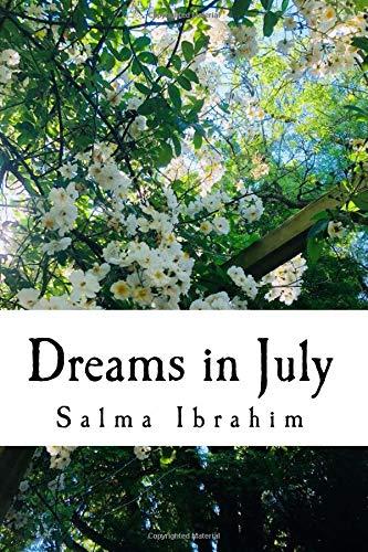 Dreams in July por Salma Ibrahim