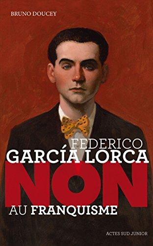 Federico Garcia Lorca : Non au franquisme
