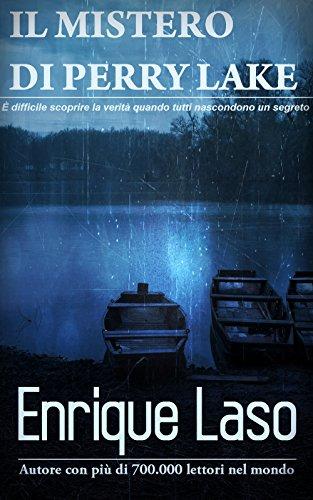 Il Mistero di Perry Lake di [Laso, Enrique]