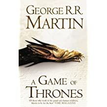 A Game of Thrones (Hardback reissue) (A Song of Ice and Fire, Book 1) by George R. R. Martin (2011-11-10)