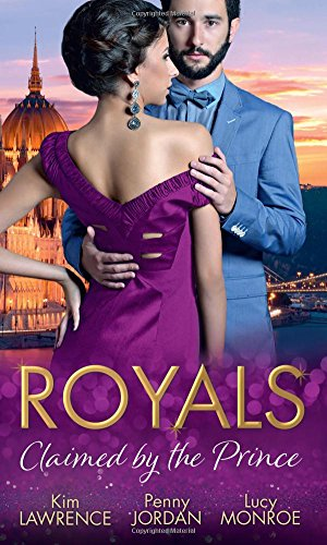Royals: Claimed By The Prince: The Heartbreaker Prince / Passion and the Prince / Prince of Secrets
