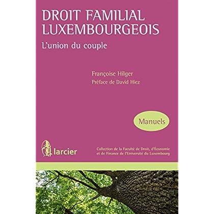 Droit familial luxembourgeois: L'union du couple