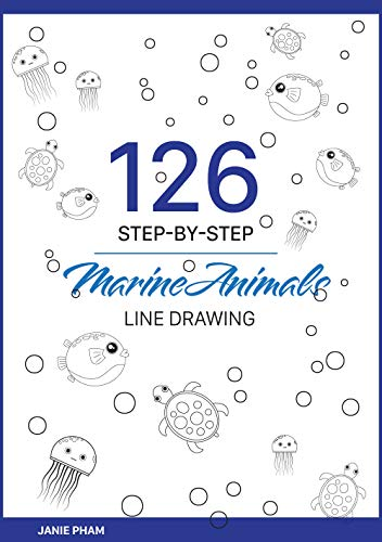MarineAnimals Line Drawing: 126 STEP-BY-STEP Goldfish, Discus, Dolphin, Cuttle, Shark...: Draw the hand with the simplest stroke (English Edition)