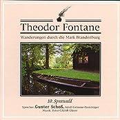Wanderungen durch die Mark Brandenburg: 10. Spreewald