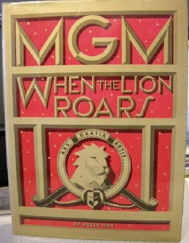 mgm-when-the-lion-roars-by-hay-peter-1991-hardcover