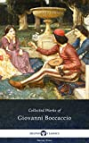 The Decameron and Collected Works of Giovanni Boccaccio (Illustrated) (Delphi Series Nine Book 2)