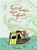 Petit Lapin rêve de gloire / Alexandre Chardin | Rigaudie, Mylène. Illustrateur