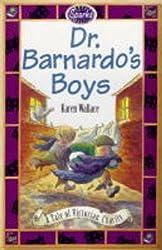 Dr. Barnardo's Boys: A Tale of a Victorian Charity (Sparks)