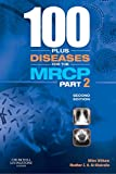 100 Plus Diseases for the MRCP Part 2 (MRCP Study Guides)