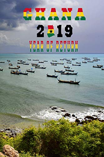 GHANA 2019 YEAR OF RETURN: Senya Beraku Beach Ghanaian Map Flag Art Softcover Note Book Diary | Lined Writing Journal Notebook | Pocket Sized | 200 Pages | African Journey Ancestry Travel -