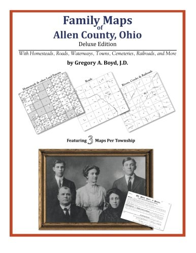 Family Maps of Allen County, Ohio