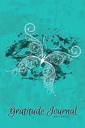 Gratitude Journal Butterfly: An Inspirational Notebook to Practise Daily Gratitude: Volume 2 (Gratitude Journal - Grunge Serie)