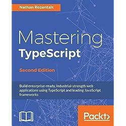 Mastering TypeScript - Second Edition