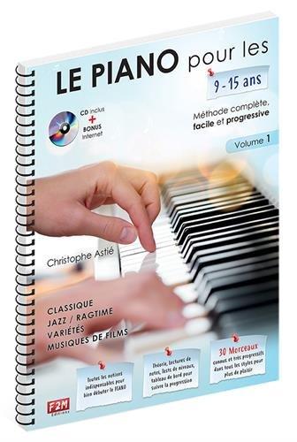 LE PIANO pour les 9-15 ans.+ CD par Christophe Astié