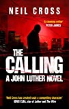The Calling (John Luther) by Neil Cross
