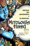 Mitología Hindú: Más allá del Ramayana y el Mahabharata (Spanish Edition)