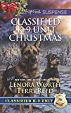 Classified K-9 Unit Christmas: A Killer Christmas (Classified K-9 Unit, Book 7) / Yuletide Stalking (Classified K-9 Unit, Book 8) (Mills & Boon Love Inspired Suspense)
