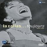 Maria Callas - La Callas... Toujours